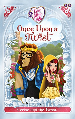 ever-after-high-cerise-and-the-beast-once-upon-a-twist-book-2-english-edition
