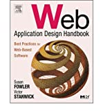 [(Web Application Design Handbook: Best Practices for Web-Based Software)] [ By (author) Susan Fowler, By (author) Victor Stanwick ] [July, 2004]