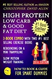 HIGH PROTEIN, LOW CARB & GOOD FAT DIET - 3-BOOK COMBO WITH TWO #1 BEST SELLING EXERCISE BOOKS -...