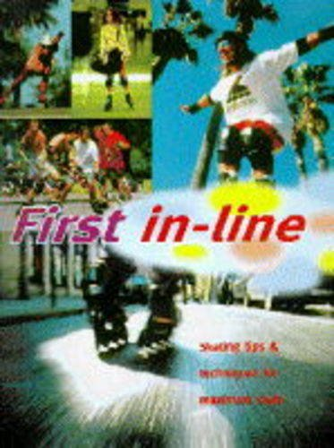 In-line Skating: An Authoritative Guide to In-line Skating for Sport, for Transport, for Life por Mark Heeley