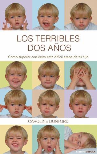 Los terribles dos años por Caroline Dunford