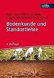 Bodenkunde und Standortlehre - Karl Stahr, Ellen Kandeler, Ludger Herrmann, Thilo Streck