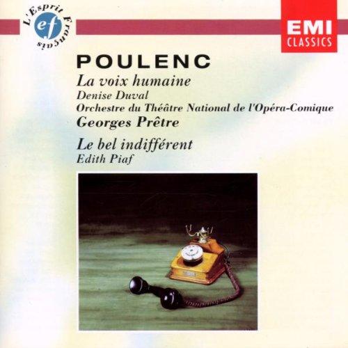 Francis Poulenc: La Voix humaine / Le Bel Indifférent [Import anglais]