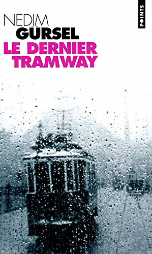 Le Dernier Tramway