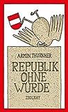 Republik ohne W?rde