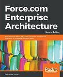 Force.com Enterprise Architecture - Second Edition (English Edition)