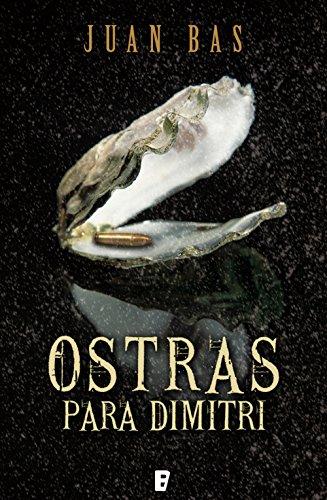 Ostras para Dimitri por Juan Bas