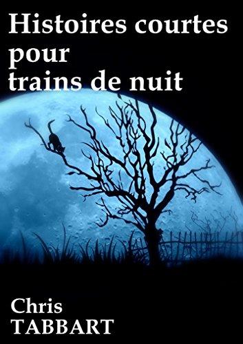 Couverture du livre Histoires courtes pour trains de nuit.