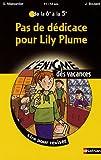 Pas de dédicace pour Lily Plume : De la 6e à la 5e