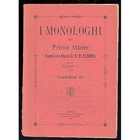 I monologhi per primo attore. Parte I
