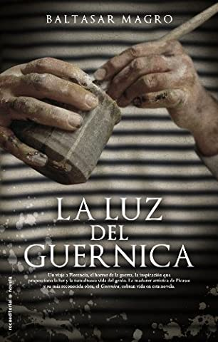 La luz del Guernica / The Light of Guernica