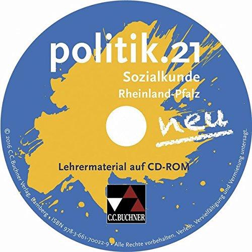 politik.21 neu Rheinland-Pfalz Lehrermaterial. CD-ROM