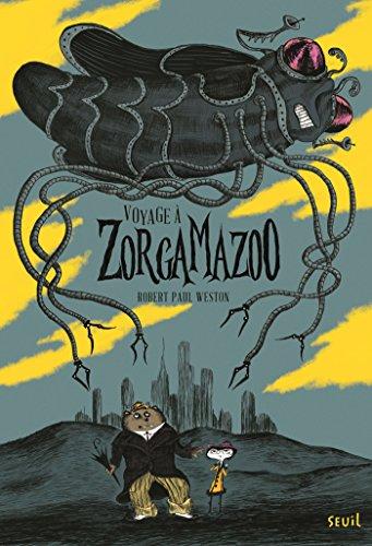 "<a href=""/node/29677"">Voyage à Zorgamazoo</a>"