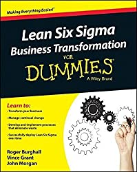 Lean Six Sigma Business Transformation For Dummies by Roger Burghall (2014-09-22)