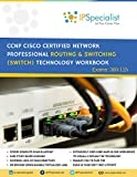 CCNP ROUTING & SWITCHING SWITCH Exam 300-115 Study Guide