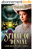 Spirit of Denial (O'Hare House Mysteries Book 2) (English Edition)