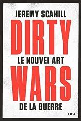 Le nouvel art de la guerre: Dirty Wars