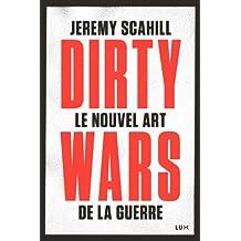 Le nouvel art de la guerre: Dirty Wars (FUTUR PROCHE)