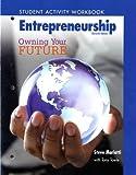 Telecharger Livres Student Activity Workbook for Entrepreneurship Owning Your Future High School Workbook by Mariotti Steve 2009 Paperback (PDF,EPUB,MOBI) gratuits en Francaise