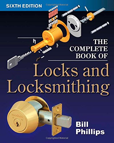 The Complete Book of Locks and Locksmithing (6th Edt)