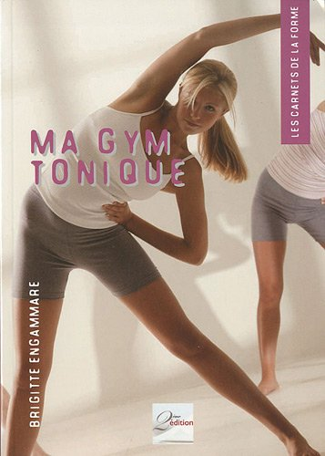 Ma gym tonique par Brigitte Engammare