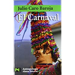 El carnaval: Análisis histórico-cultural (El Libro De Bolsillo - Ciencias Sociales)