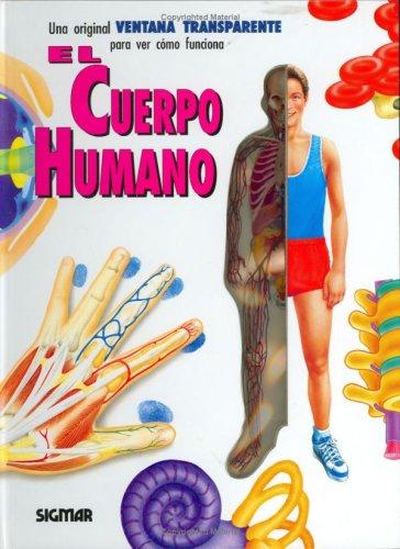 El Cuerpo Humano / The Human Body (Coleccion) por Dra Dillner
