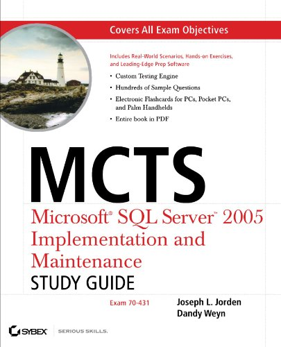 MCTS: Microsoft SQL Server 2005 Implementation and Maintenance: Study Guide: Exam 70-431 [With CD-ROM] por Joseph L. Jorden