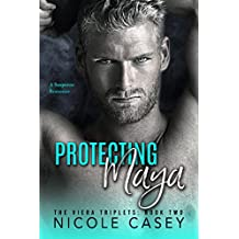 Protecting Maya: A Suspense Romance (The Viera Triplets Book 2) (English Edition)