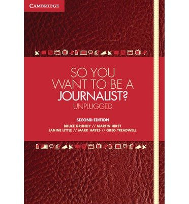 [ { So You Want to Be a Journalist?: Unplugged (Revised) } ] BY ( Author ) Jan-2013 [ Paperback ]