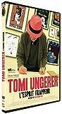 Tomi Ungerer - L'Esprit frappeur / Brad Bernstein, réal. | Bernstein, Brad. Monteur. Scénariste