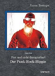 Onkel Edel - Frei und nicht therapierbar! Der Punk-Rock-Hippie