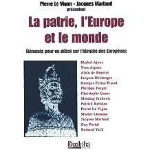 La patrie, l'Europe et le monde