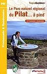 Le parc naturel du Pilat ... à pied par Fédération française de la randonnée pédestre