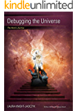 Debugging the Universe: The Hero's Journey (The Wave Book 8) (English Edition)
