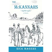 The McKannahs ~together again~ by Magers, Rick (2015) Paperback