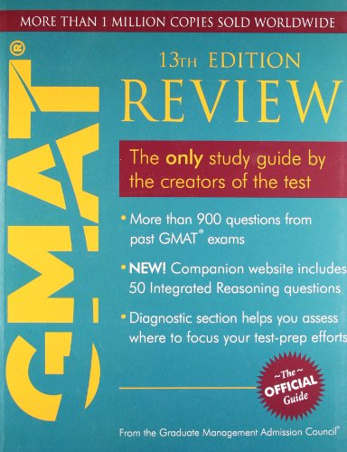 GMAT 13th Edition Review: The only Study Guide by the Creators of the Test: The Official Guide