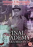William S. Burroughs - The Final Academy Documents [1982] [DVD]
