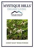 Mystique Hills Horny Goat Weed Powder (Epimedium grandiflorum) (Premium Quality) 100 g