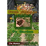 From Garbage to Garden: A Simple Guide To Composting (English Edition)