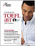 Cracking the TOEFL iBT with CD, 2012 Edition (College Test Preparation)