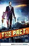 The Pact - Folge 5: Täuschung (NBS-Agenten)