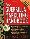 The Guerilla Marketing Handbook (Guerrilla Marketing)