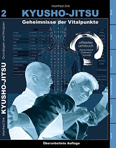 Kyusho-Jitsu: Geheimnisse der Vitalpunkte, Arbeitsbuch Band 2