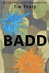 Badd by Tim Tharp (2011-01-11)
