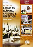 Flash on english for cooking, catering & reception. Per gli Ist. tecnici e professionali. Con espansione online