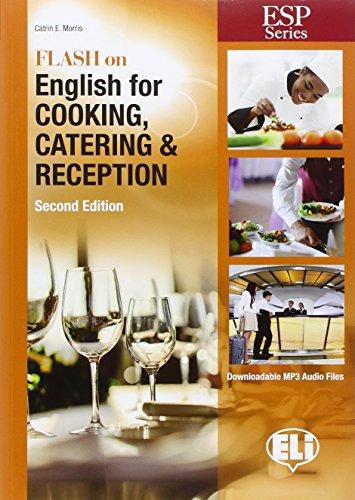 Flash on english for cooking, catering & reception. Per gli Ist. tecnici e professionali. Con espansione online por Catrin Elen Morris