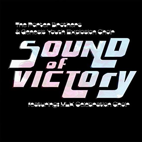 Sound of Victory (feat. MLK Celebration Choir)