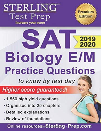 Sterling Test Prep SAT Biology E/M Practice Questions: High Yield SAT Biology E/M Questions (High-school-lehrbuch Englisch)