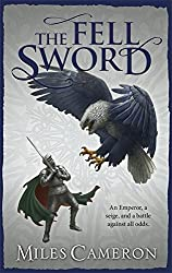 The Fell Sword (Traitor Son Cycle 2) by Miles Cameron (2014-10-09)